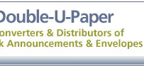 Double-U-Paper; Converters & Distributors of Blank Announcements & Envelopes.
